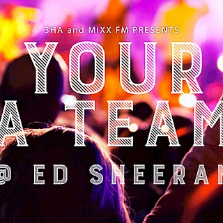 Your A-team at Ed Sheeran